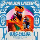 Que Calor (with J Balvin) [Badshah Remix]/Major Lazer