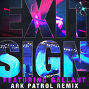 Exit Sign (feat. Gallant) [Ark Patrol Remix]/The Knocks