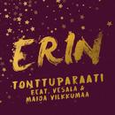 Tonttuparaati (feat. Vesala & Maija Vilkkumaa) [Vain elämää joulu]/Erin