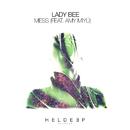 Mess (feat. AMY MIYÚ)/Lady Bee