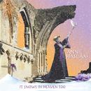 It Snows In Heaven Too/Annie Haslam