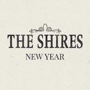 New Year/The Shires