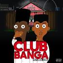 CLUB BANGA (feat. Jones)/Gusto