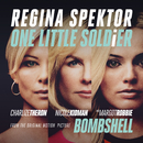 "One Little Soldier (From ""Bombshell"" the Original Motion Picture Soundtrack)/regina spektor"