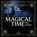 A Magical Time of Year (Harry Potter & Fantastic Beasts Artists In Support of Lumos)/Various Artists