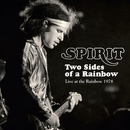 Two Sides Of A Rainbow: Live At The Rainbow 1978/Spirit