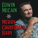 Merry Christmas, Baby/Edwin McCain