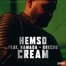 Cream (feat. Hamada & Brecho)/Hemso