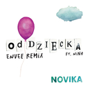 Od dziecka (Envee Remix) [feat. Nina]/Novika
