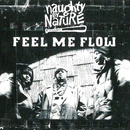 Feel Me Flow/Naughty By Nature