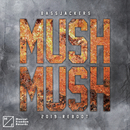 Mush, Mush (2019 Reboot)/Bassjackers