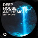 Deep House Anthems: Best of 2019 (Presented by Spinnin' Records)/Various Artists