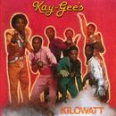 Kilowatt (Expanded Version)/The Kay-Gees