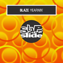 Yearnin'/Blaze