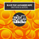 Brothers & Sisters (feat. Alexander Hope)/Blaze