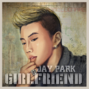Girlfriend/Jay Park