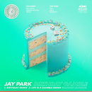 Birthday Gamble/Jay Park