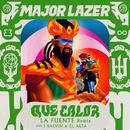 Que Calor (with J Balvin & El Alfa) [La Fuente Remix]/Major Lazer