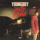 Dirty Iyanna/YoungBoy Never Broke Again