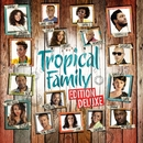 Tropical Family (Edition Deluxe)/Various Artists