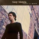 Cuori a metà/Tony Blescia