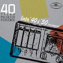 40 tylko polskich piosenek: lata 40-te i 50-te (wczesne)/Various Artists