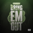 Bring 'Em Out/YoungBoy Never Broke Again