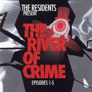 The River of Crime! Ep. 1-5/The Residents