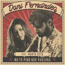 No te pido que vuelvas (feat. Marta Soto) [Acústica]/Dani Fernández