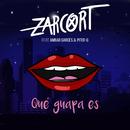 Qué guapa es (feat. Ambar Garcés & Piter-G)/Zarcort
