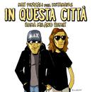 In questa città (feat. Ketama126) [Roma Milano Remix]/Max Pezzali