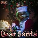 Dear Santa/Dax