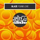 Found Love/Blaze