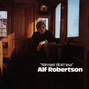 Närmast till att leva/Alf Robertson