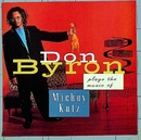 Plays The Music Of Mickey Katz/Don Byron