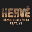Dance to My Beat/Hervé