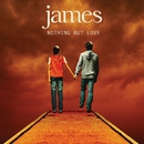 Nothing but Love/James