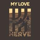 My Love (feat. Phizzals)/Hervé