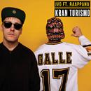 Kran Turismo (feat. Raappana)/JVG
