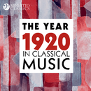 The Year 1920 in Classical Music/Various Artists