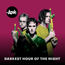 Darkest Hour of the Night/Ash