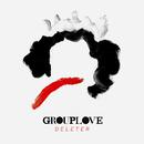 Deleter/Grouplove