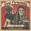 Perdido en Madrid (feat. Sofia Ellar) [Acústica]/Dani Fernández