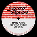 Boriqua Posse (Mixes)/Rare Arts