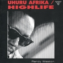Uhuru Africa / Highlife/Randy Weston