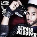 Rayos Del Sol/Sergio Alcover