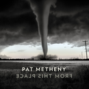 Wide and Far/Pat Metheny Group