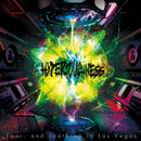 HYPERTOUGHNESS/Fear, and Loathing in Las Vegas