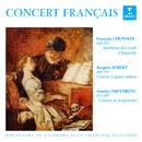 Concert français. Pièces de Couperin, Aubert & Dauvergne/Jean-François Paillard