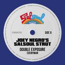 Everyman (Joey Negro's Salsoul Strut)/Double Exposure